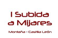 ► Castilla León:  Posible aplazamiento de la Subida a Mijares a septiembre