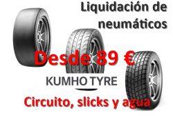 Liquidación de Neumáticos Slicks de Kumho, últimas unidades